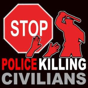 "Report ""Stop Police Killing Civilians"""